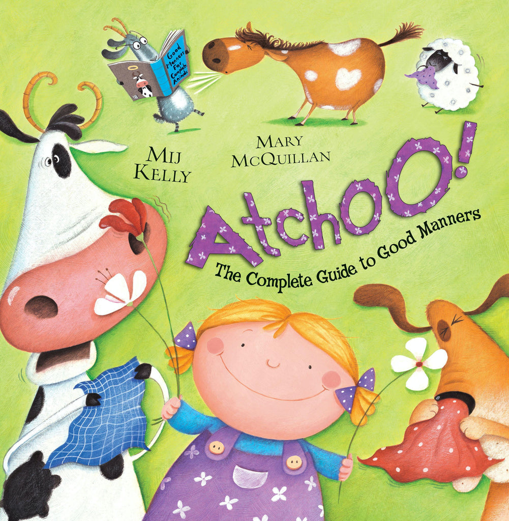 ATCHOO! - THE COMPLETE GUIDE TO GOOD MANNERS