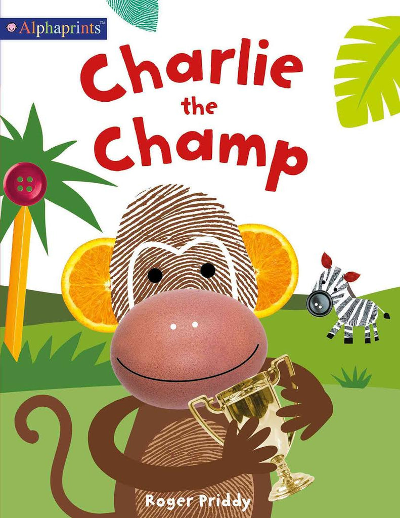 CHARLIE THE CHAMP - ALPHAPRINTS SERIES