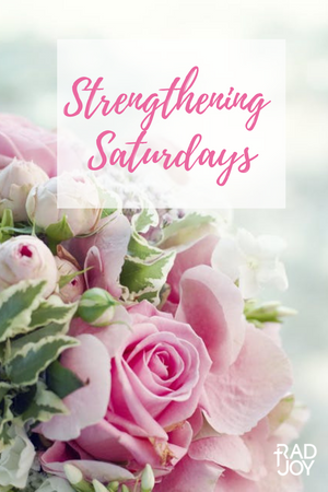 Strengthening Saturday