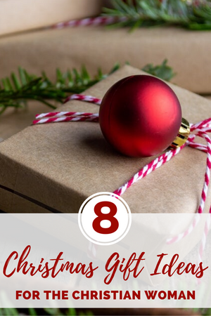 8 Christmas Gift Ideas for the Christian Woman