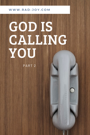 Following Our Calling- Part 2