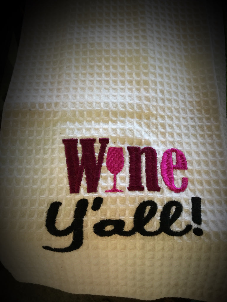 Kitchen towels Wine Yall - Blessed and Beautiful Boutique