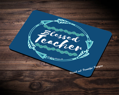 Blessed Teacher Rectangle Mousepad - Blessed and Beautiful Boutique