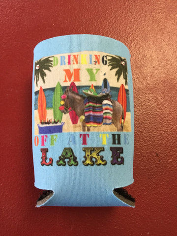 Koozie - Drinkin' my A** off at the Lake - Blessed and Beautiful Boutique