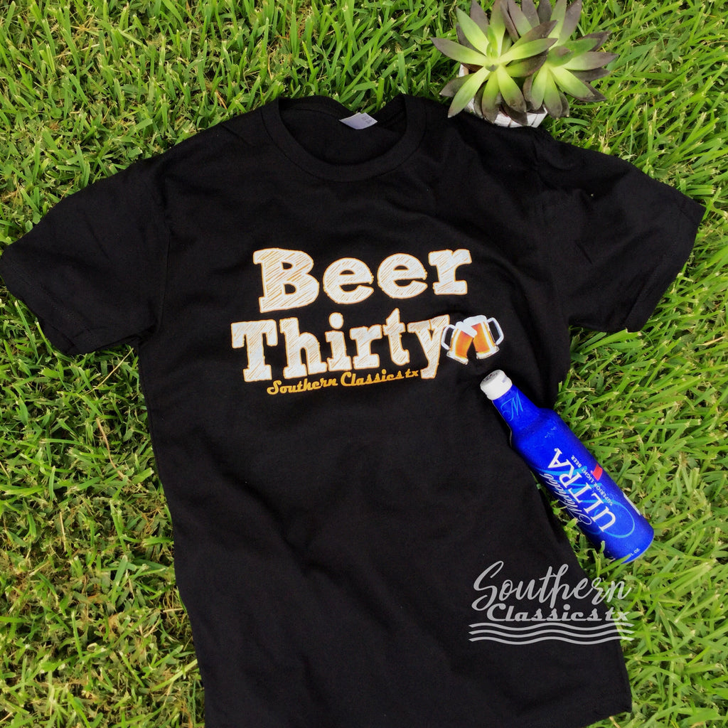 It's Beer Thirty Time Y'all... - Blessed and Beautiful Boutique