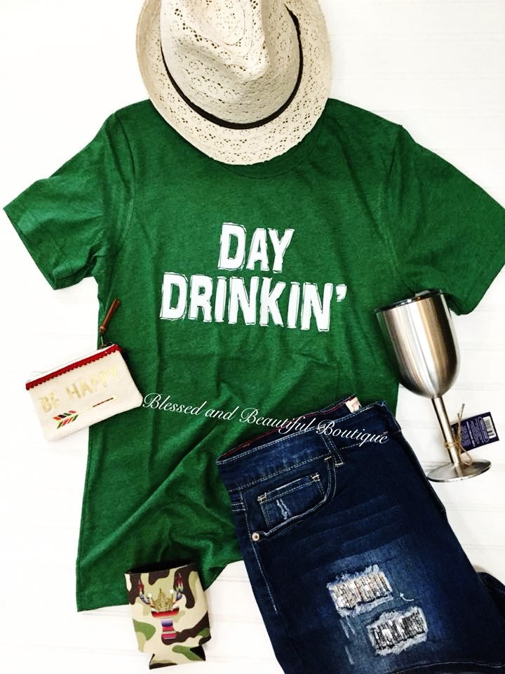 Day Drinkin' - Blessed and Beautiful Boutique