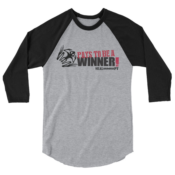 3/4 Sleeve Winner Pays Shirt