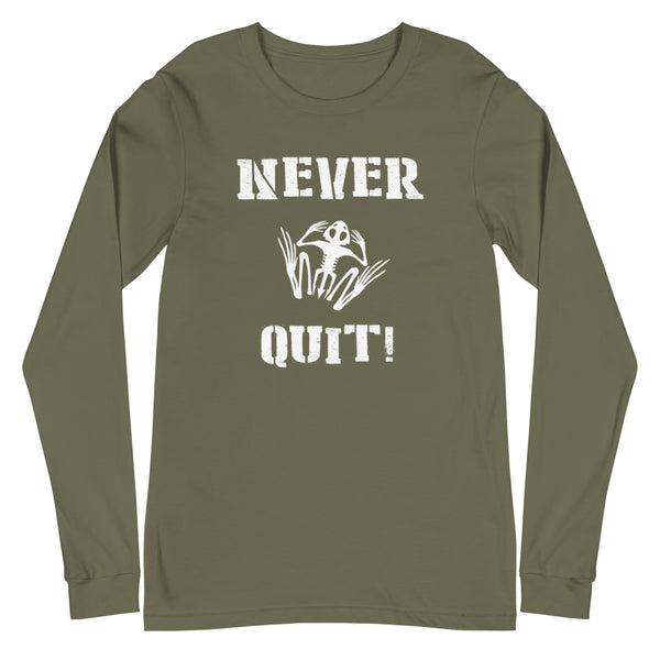 Garage Days LS Never Quit  Shirt - Unisex Long Sleeve Tee