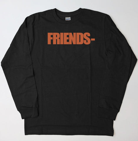 VLONE / Friends Hoodie or Long Sleeve T