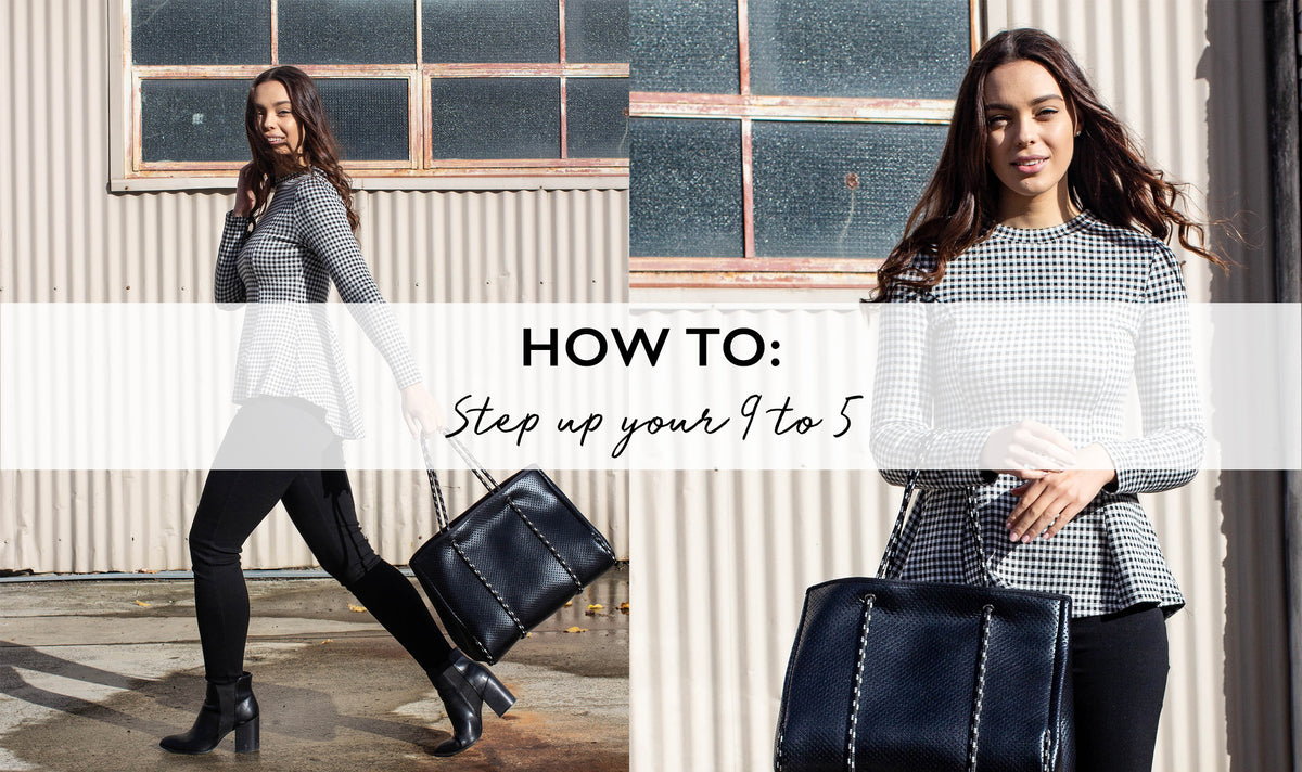 How To: Step Up Your 9 to 5 Office Look