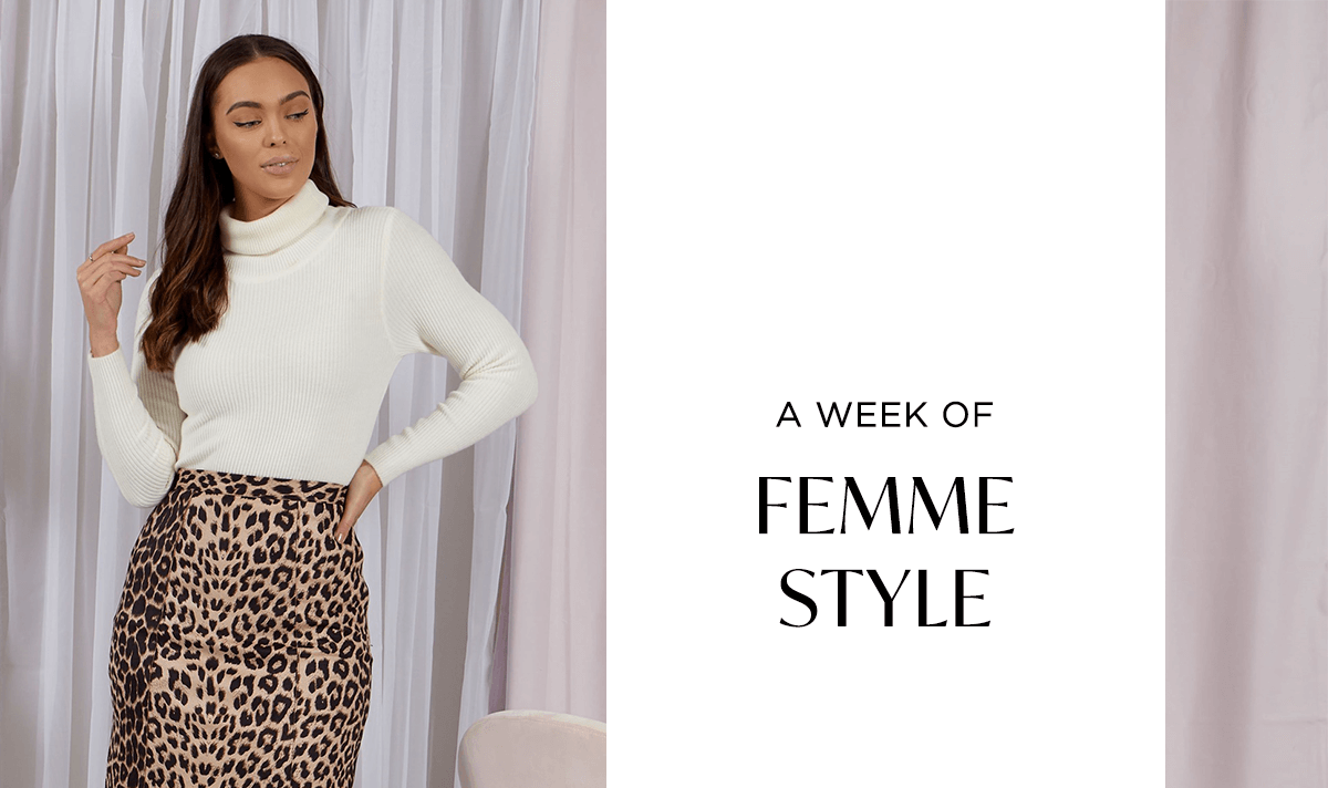 A Week of Femme Style