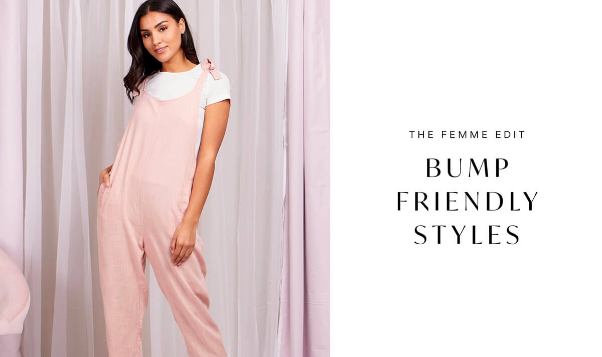 Bump Friendly Styles