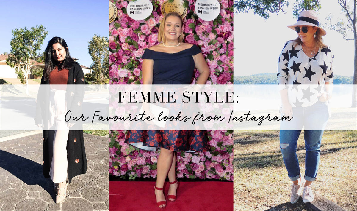 #FEMMESTYLE: Our Favourite Looks from Instagram