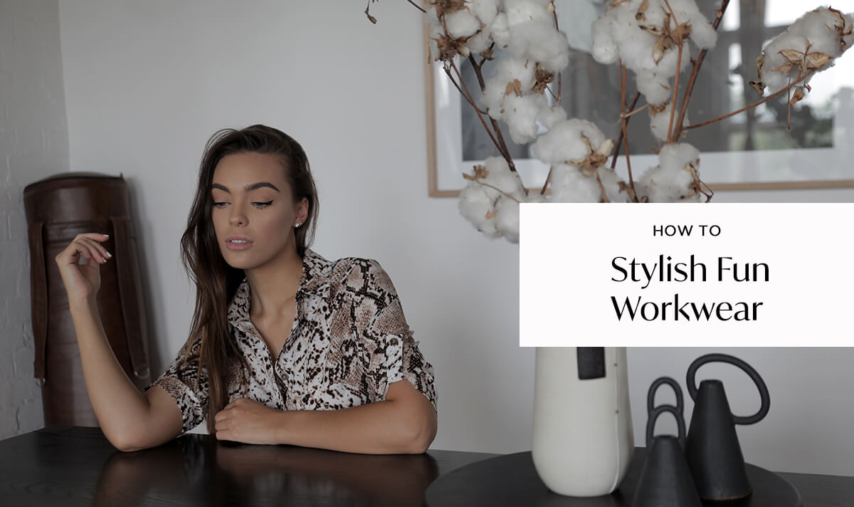 How To: Stylish, Fun Work Wear