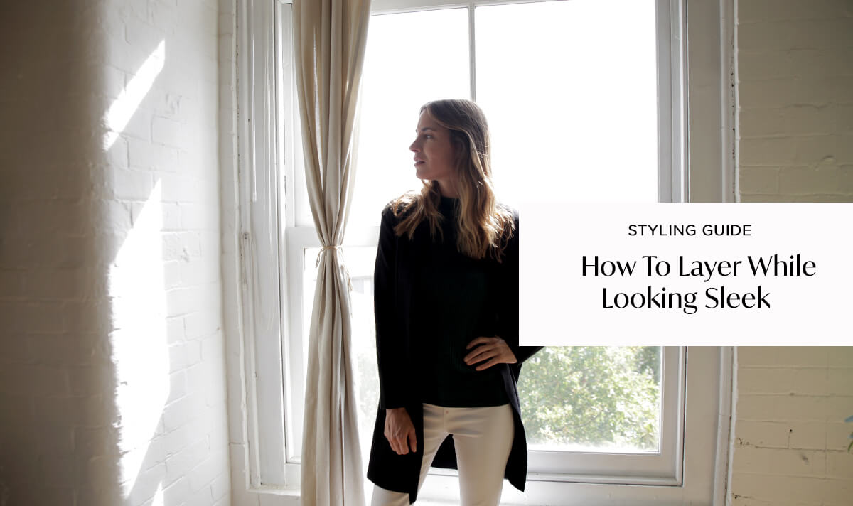 How to Layer While Looking Sleek