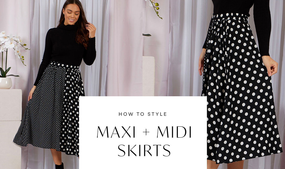 How to Style: Midi & Maxi Skirts