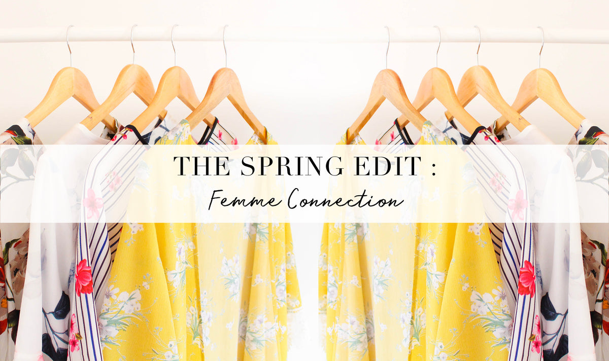 The Spring Edit