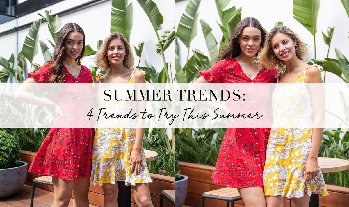 4 Trends To Try This Summer