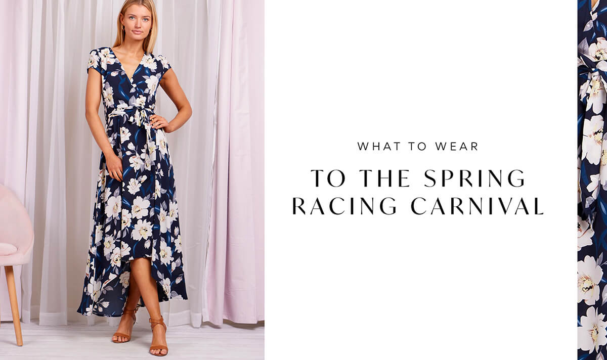 What to Wear to the Spring Racing Carnival