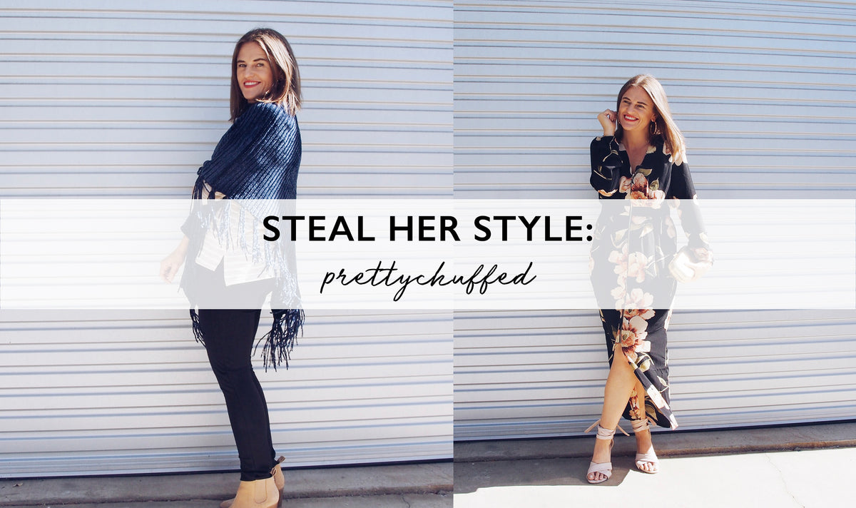 STEAL HER STYLE: PRETTYCHUFFED