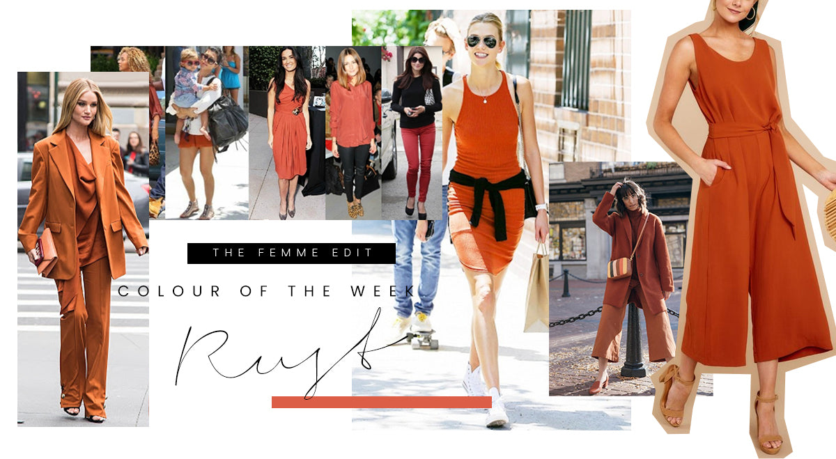 Colour of the Week - Rust | Femme Connection