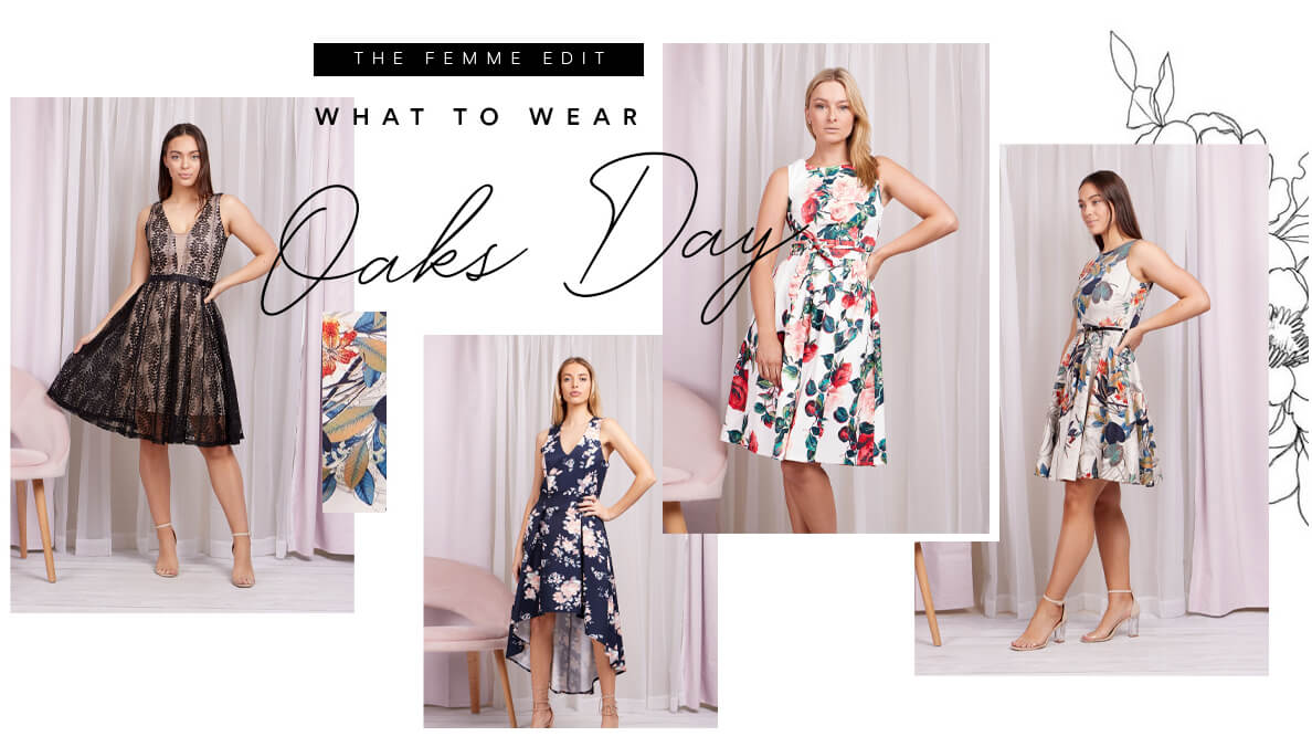 What to Wear to Oak's Day | Femme Connection