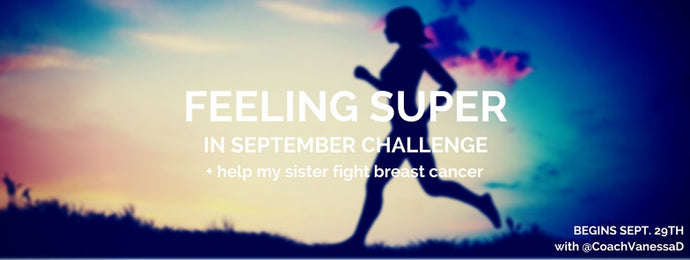 Feeling Super in September - Part 1