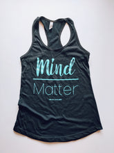 Load image into Gallery viewer, Mind Over Matter Racerback