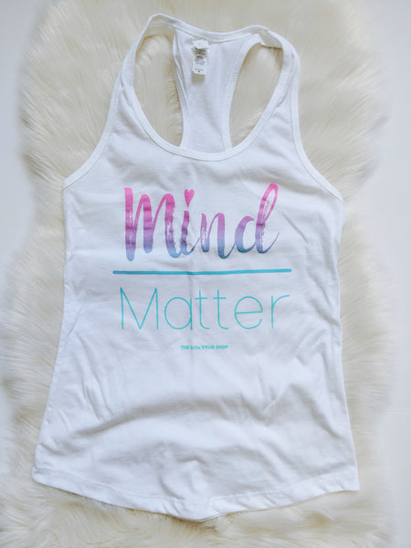 LIMITED EDITION Mermaid Mind Over Matter Racerback/Tee (RTS)