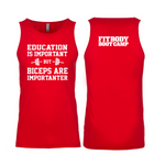 FBBC Education Is Important MENS tank