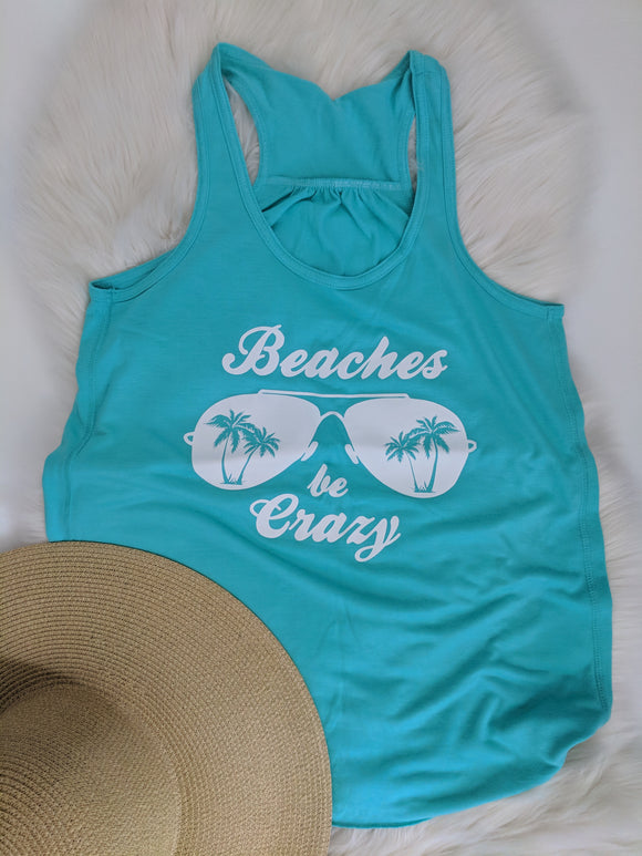 Beaches Be Crazy Flowy Racerback