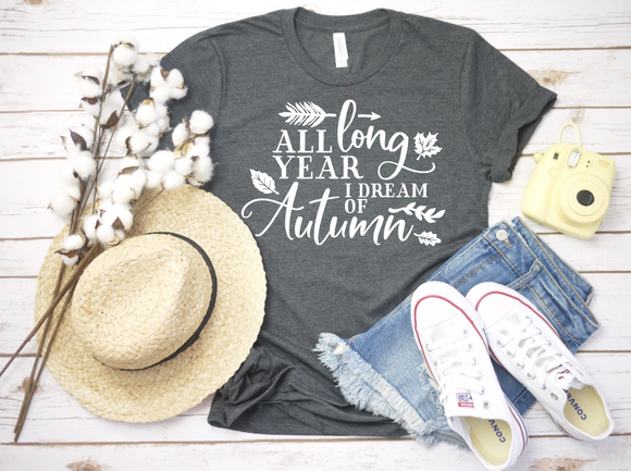 All Year Long I Dream of Autum tee