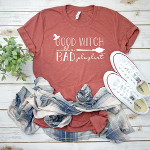 Good Witch With A Bad Playlist™ tee