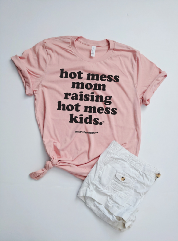 Hot Mess Mom Raising Hot Mess Kids™ Unisex Crew