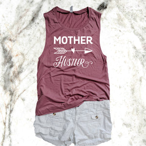 Mother Huslter Muscle Tank