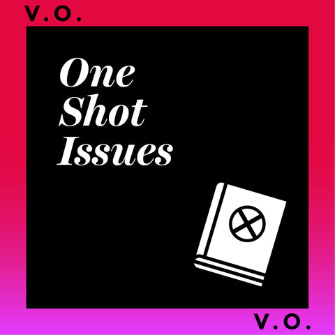 One Shot Issues