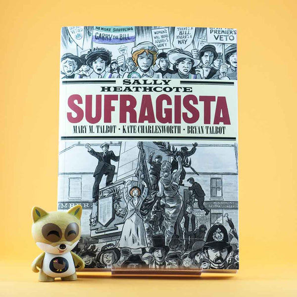 Cómic Sally Heathcote. Sufragista de LA CUPULA | Wash Cómics