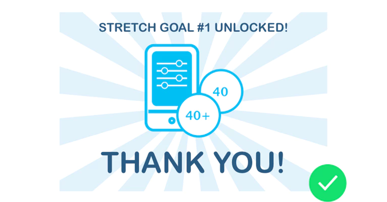 WE DID IT! STRETCH GOAL #1 UNLOCKED!!!