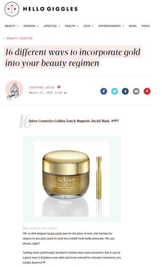 Hello Giggles Features Adore Cosmetics Golden Touch Mask