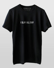 I Slay All Day T-Shirt
