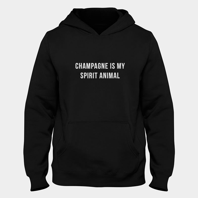 Champagne Is My Spirit Animal Hoodie