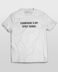Champagne Is My Spirit Animal T-Shirt in White