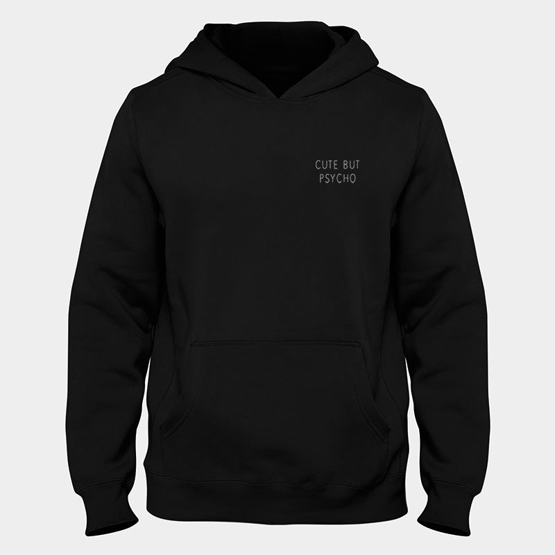Cute But Psycho Small Hoodie