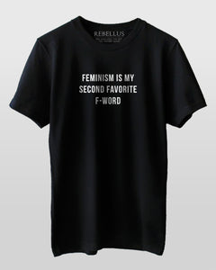 Feminism Is My Second Favorite F Word T-Shirt