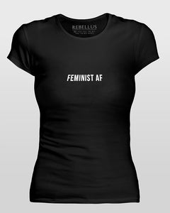 Feminist Af T-Shirt Tight Version in Black