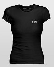 K Bye T-Shirt Tight Version in Black