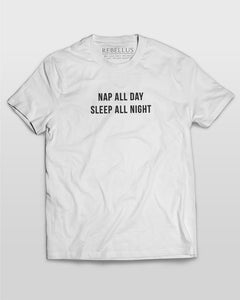 Nap All Day Sleep All Night T-Shirt in White