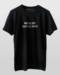 Nap All Day Sleep All Night T-Shirt