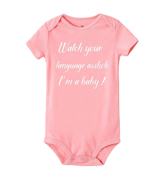 Watch Your Language Asshole I'm a Baby! Bodysuit