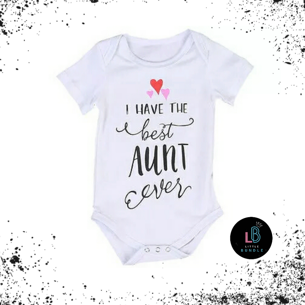 'I Have The Best Aunt Ever' Bodysuit